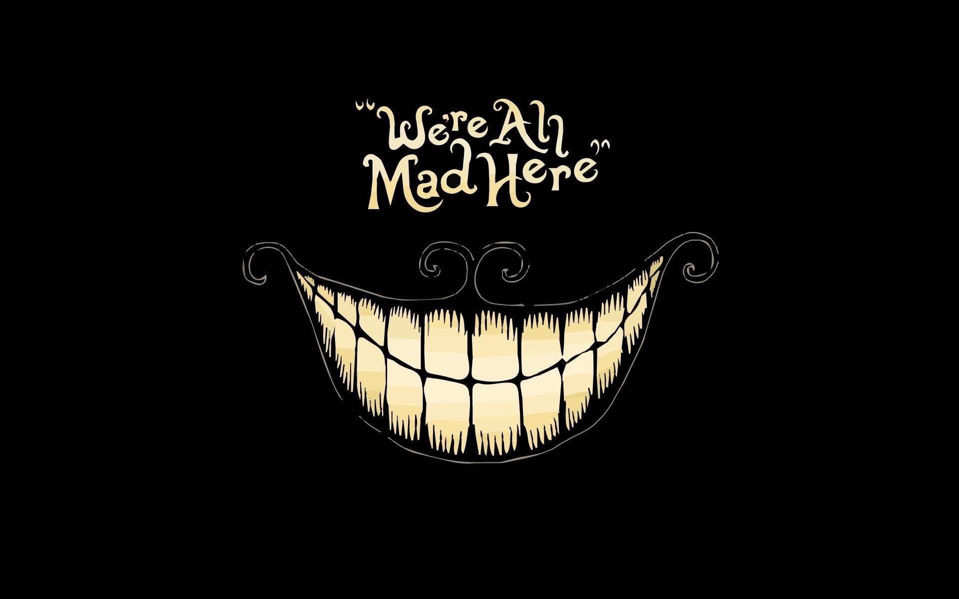 We Re All Mad Here Hd Wallpaper Background Image 1920x1200